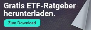 Gratis ETF-Ratgeber herunterladen. Zum Download.